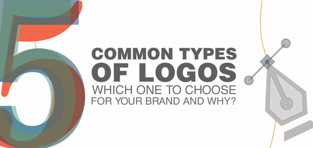5 Common Types of Logos: Which One To Choose For Your Brand Logo and Why?